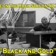 Black and Gold on The Rock Station